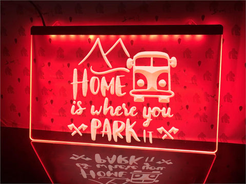 Image of Home Is Where You Park It Illuminated Sign