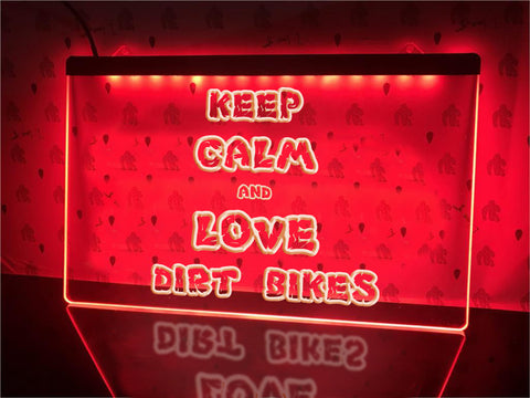 Image of Keep Calm and Love Dirt Bikes Illuminated Sign