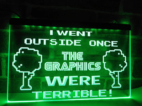 Image of I Went Outside Once Illuminated Sign