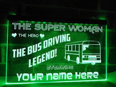 Bus Driving Superwoman Personalized Illuminated Sign