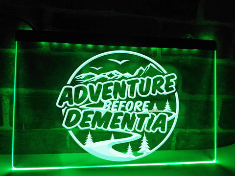 Image of Adventure Before Dementia Illuminated Sign