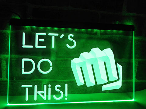 Let's Do This Illuminated Sign