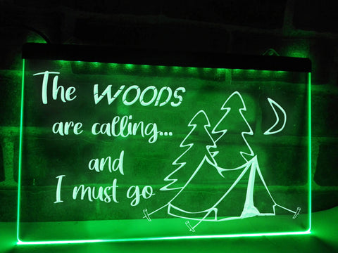 Image of The Woods are Calling Illuminated Sign