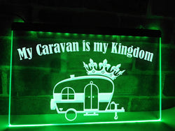 My Caravan is my Kingdom Illuminated Sign