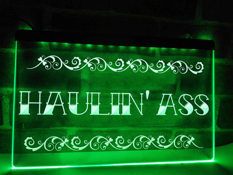 Haulin' Ass Illuminated Sign