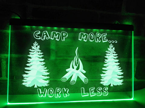 Image of Camp More Work Less Illuminated Sign
