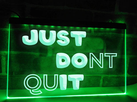 Image of Just Don't Quit Illuminated Sign