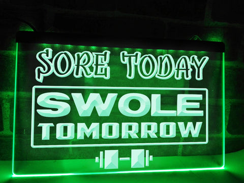 Image of Sore Today Swole Tomorrow Illuminated Sign