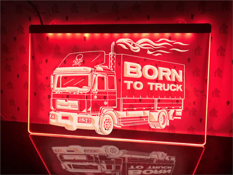 Image of Born To Truck Illuminated Sign