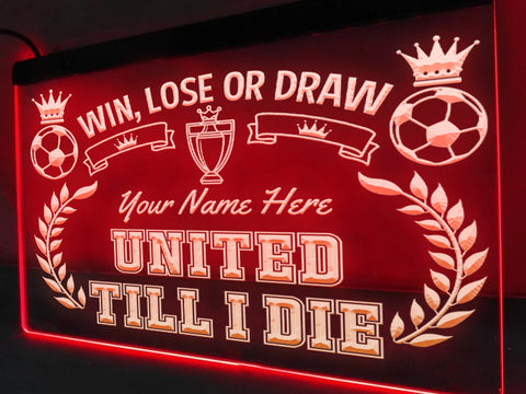 United Till I Die Personalized Illuminated Sign
