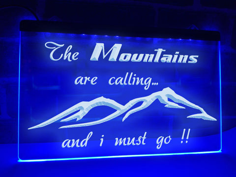 Image of The Mountains are Calling Illuminated Sign
