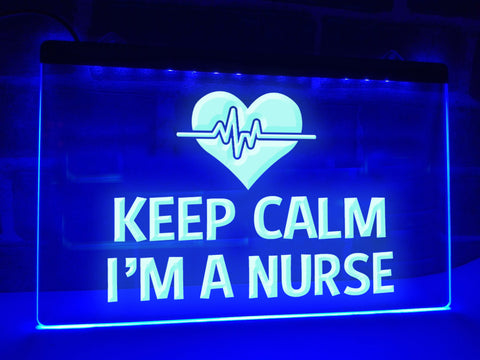 Image of Keep Calm I'm A Nurse Illuminated Sign