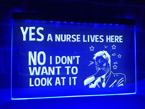 Image of Yes A Nurse Lives Here Illuminated Sign