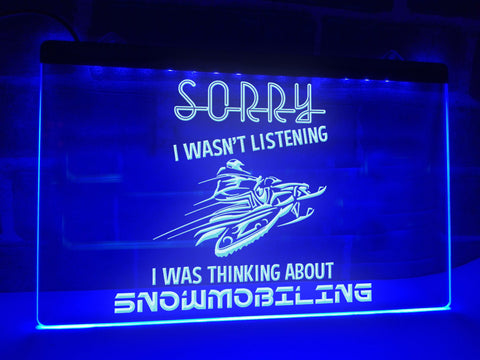 Sorry I Wasn't Listening Illuminated Sign