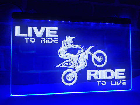 Image of Live to Ride Illuminated Sign