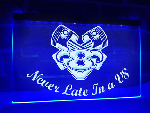 Image of Never Late in a V8 Illuminated Sign