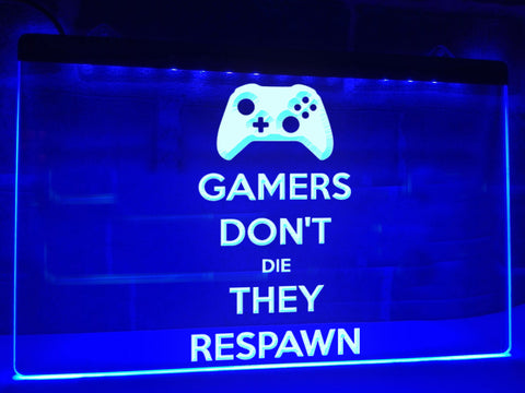 Image of Gamers Don't Die They Respawn Illuminated Sign