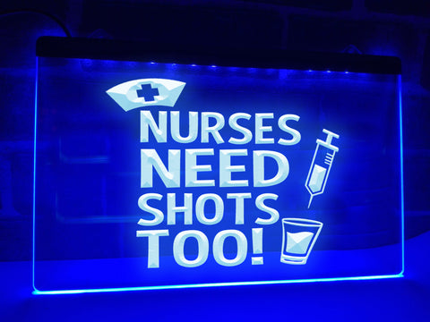 Image of Nurses Need Shots Too Illuminated Sign