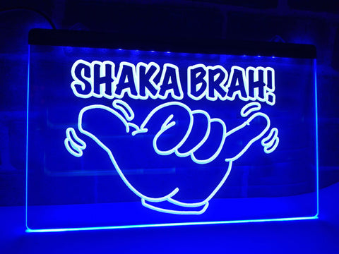 Shaka Brah Illuminated Sign