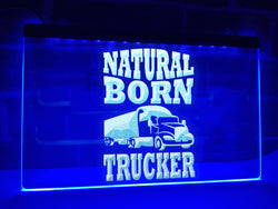 Natural Born Trucker Illuminated Sign