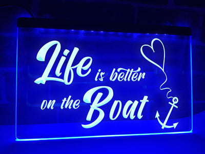 Life is Better on the Boat Illuminated Sign