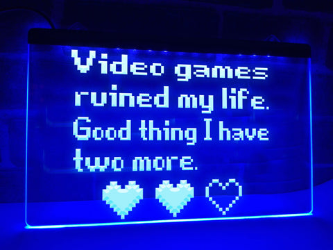 Image of Video Games Ruined My Life Illuminated Sign