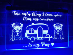 Caravan and Pug Illuminated Sign
