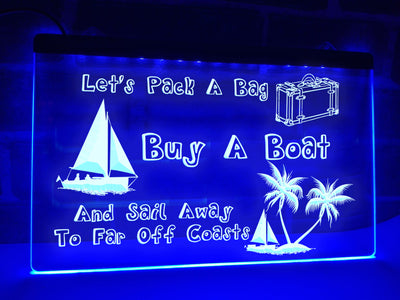 Pack a Bag and Sail Away Illuminated Sign