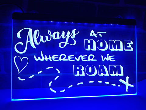 Image of Always at Home Wherever we Roam Illuminated Sign