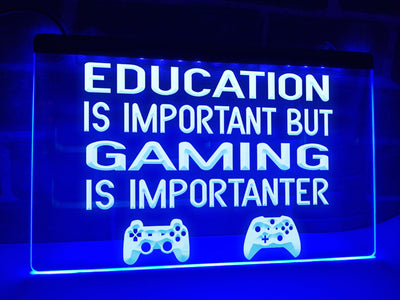 Gaming is Importanter Illuminated Sign
