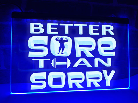 Image of Better Sore than Sorry Illuminated Sign