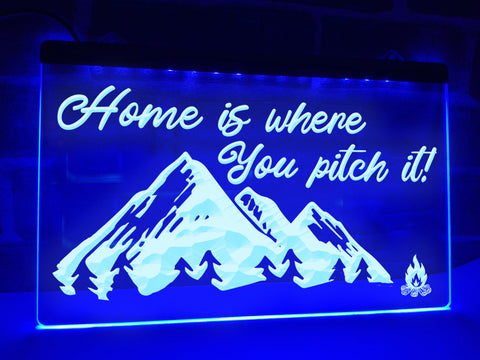 Image of Home is Where You Pitch it Illuminated Sign