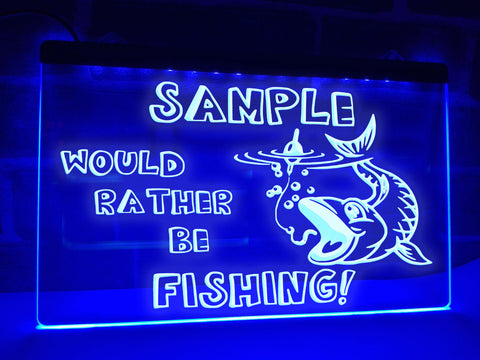 Image of Would Rather Be Fishing Personalized Illuminated Sign