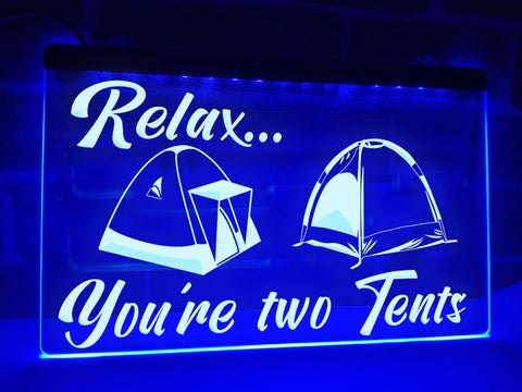 Image of You're two Tents Illuminated Sign