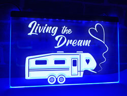 5th Wheel Living the Dream Illuminated Sign