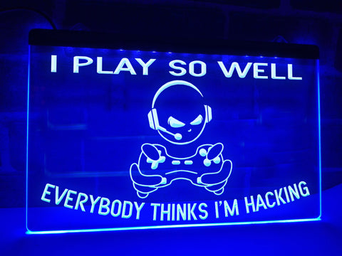 Image of I Play So Well Illuminated Sign
