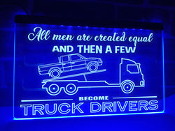 Tilt Truck Driver Illuminated Sign
