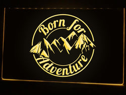 Born For Adventure Illuminated Sign