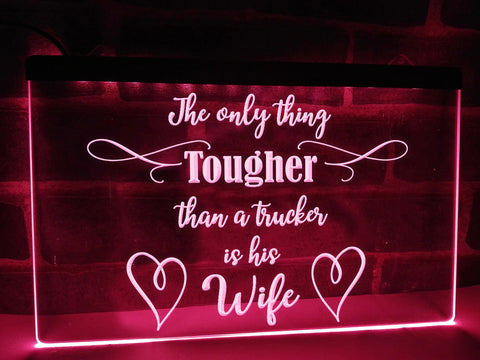 Image of Tough Truckers Wife Illuminated Sign