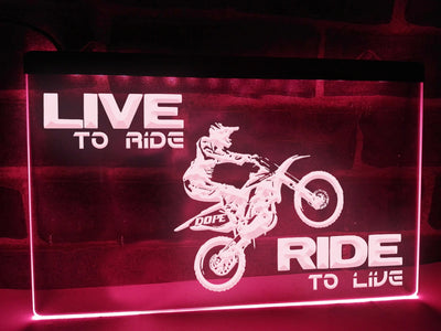 Live to Ride Illuminated Sign