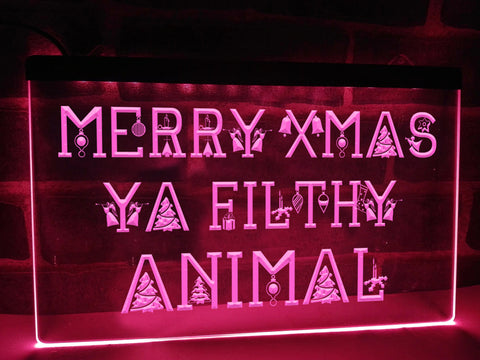 Merry Christmas Ya Filthy Animal Illuminated Sign