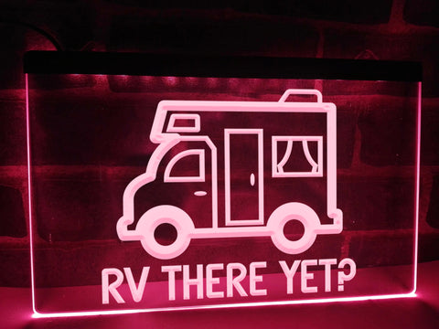 RV There Yet Illuminated Sign