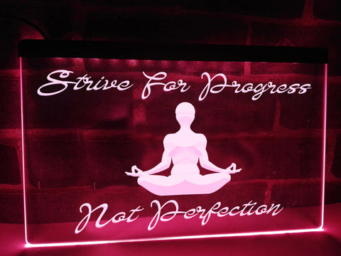 Strive For Progress Illuminated Sign
