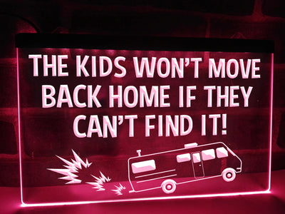 The Kids Won't Move Home Funny Illuminated Sign