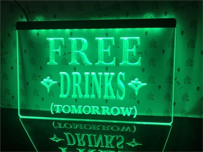 Free Drinks Tomorrow Illuminated Sign