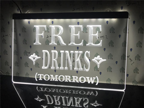 Image of Free Drinks Tomorrow Illuminated Sign