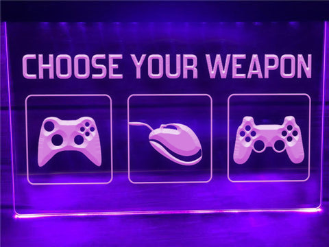 Image of Choose Your Weapon Illuminated Sign