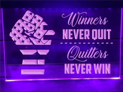 Winners Never Quit Illuminated Sign