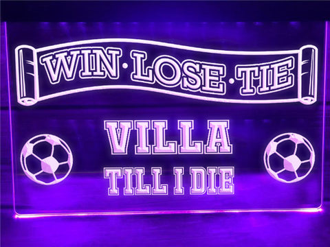 Image of Villa Till I Die Illuminated Sign