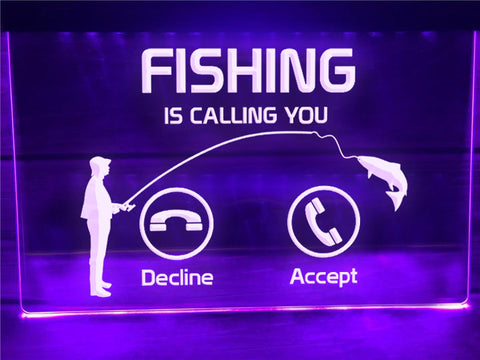 Fishing is Calling Illuminated Sign